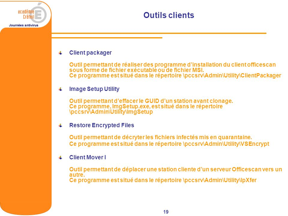 Outils clients Client packager