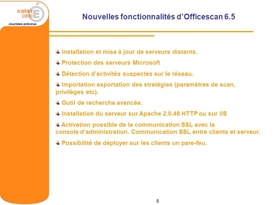 Nouvelles fonctionnalités d'Officescan 6.5