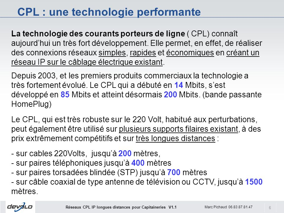CPL : une technologie performante