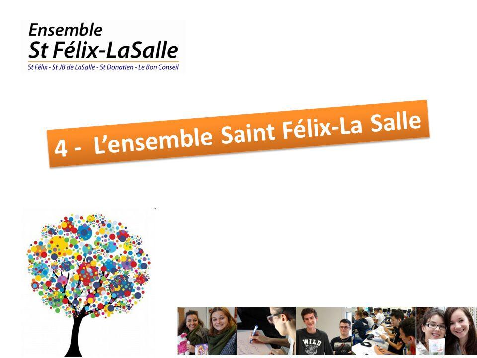 4 - L'ensemble Saint Félix-La Salle