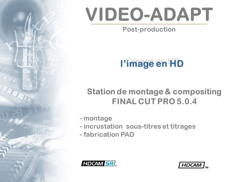 VIDEO-ADAPT Post-production
