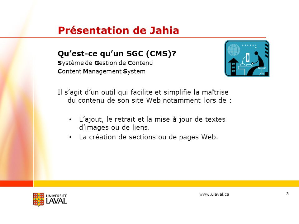 Présentation de Jahia Qu'est-ce qu'un SGC (CMS)