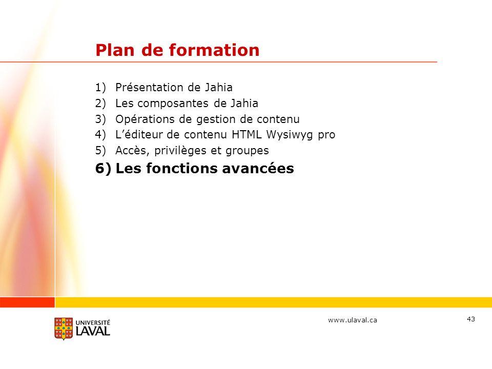 Plan de formation Les fonctions avancées Présentation de Jahia