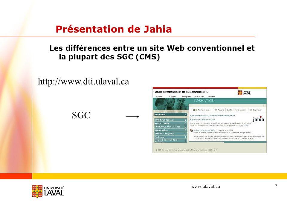 Présentation de Jahia http://www.dti.ulaval.ca SGC