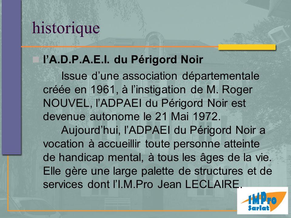 historique l'A.D.P.A.E.I. du Périgord Noir
