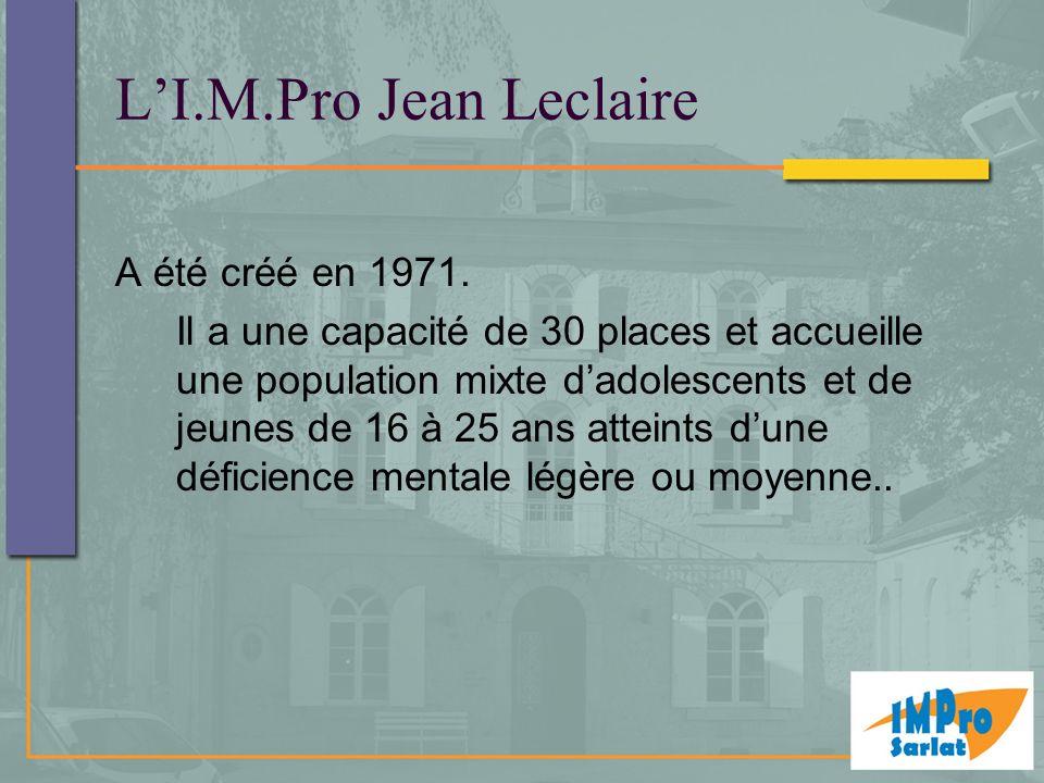L'I.M.Pro Jean Leclaire A été créé en 1971.