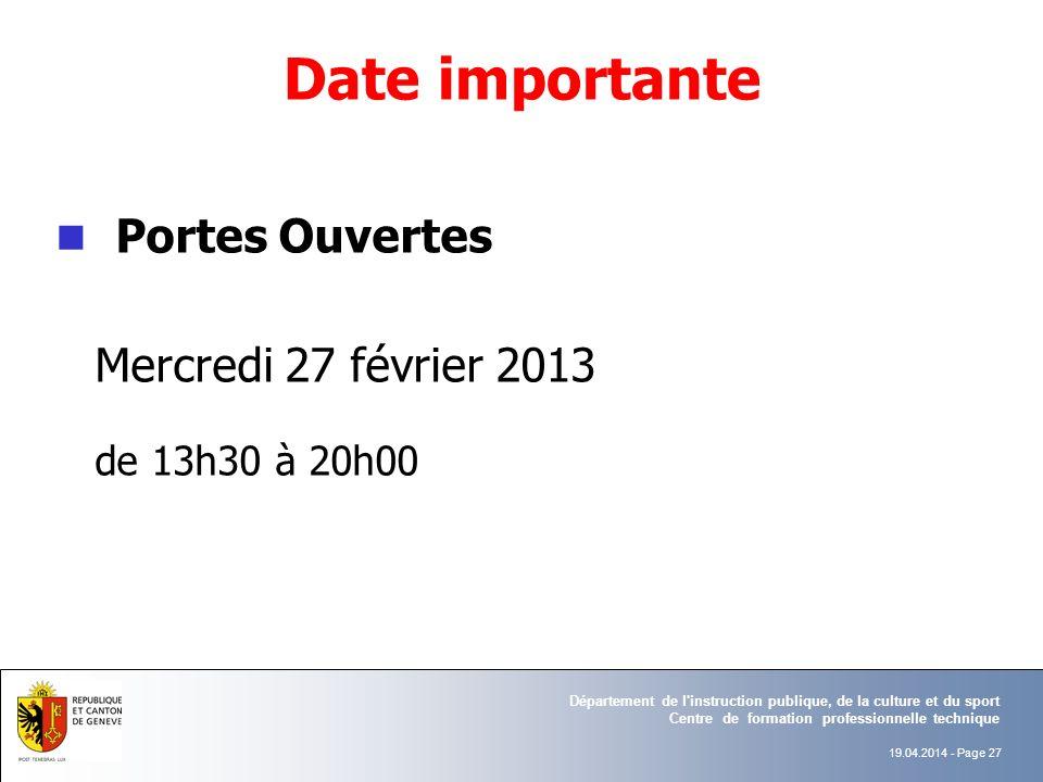 Portes Ouvertes Mercredi 27 février 2013 Date importante