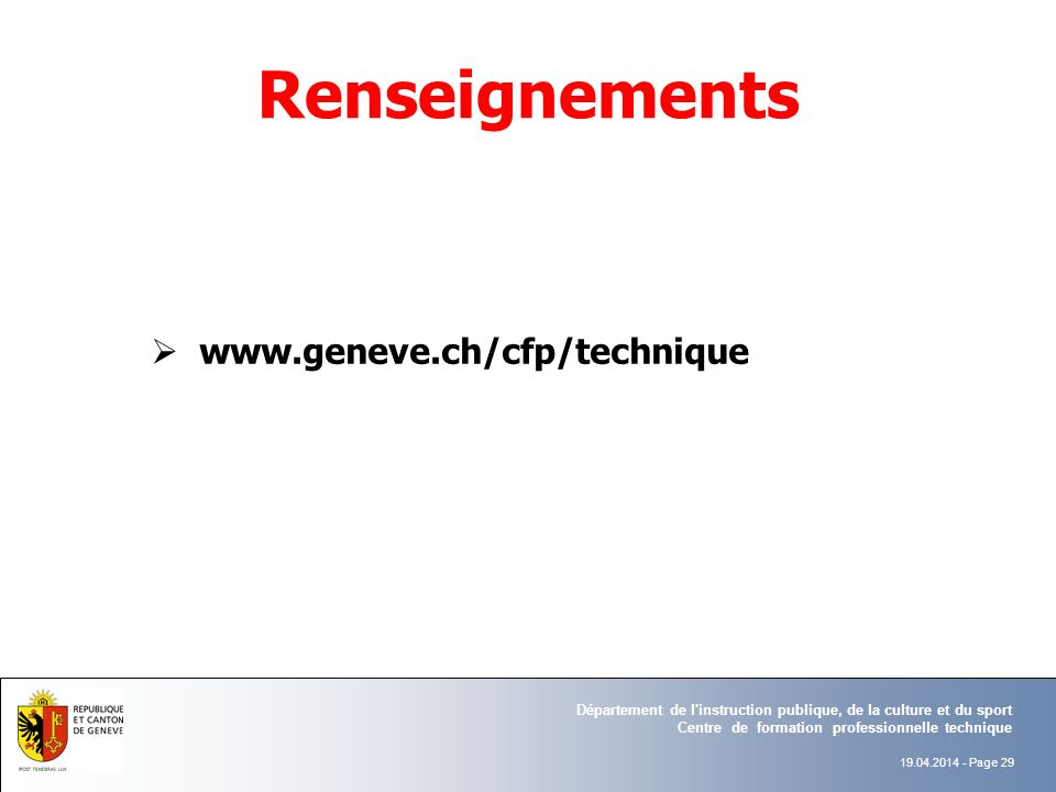 Renseignements www.geneve.ch/cfp/technique AB