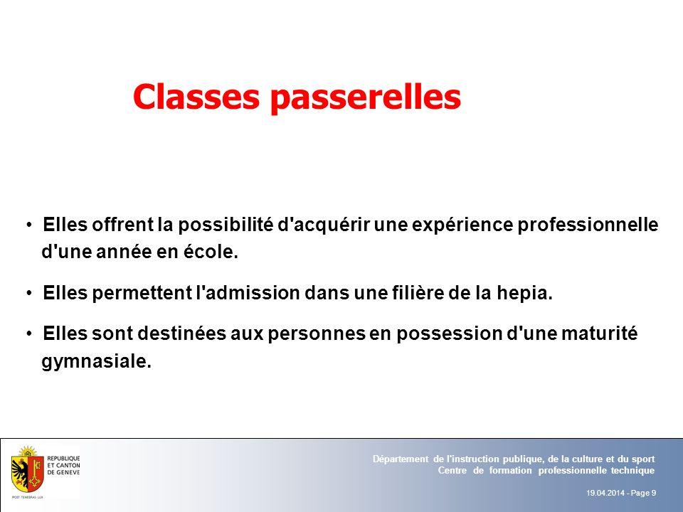 Classes passerelles Elles offrent la possibilité d acquérir une expérience professionnelle. d une année en école.