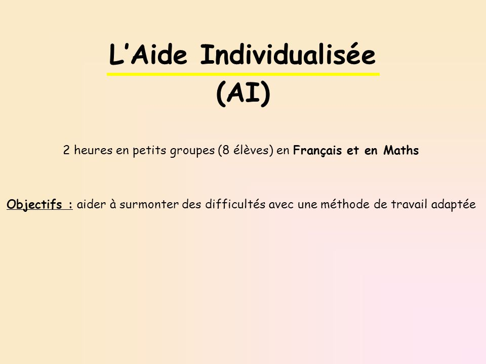 L'Aide Individualisée (AI)