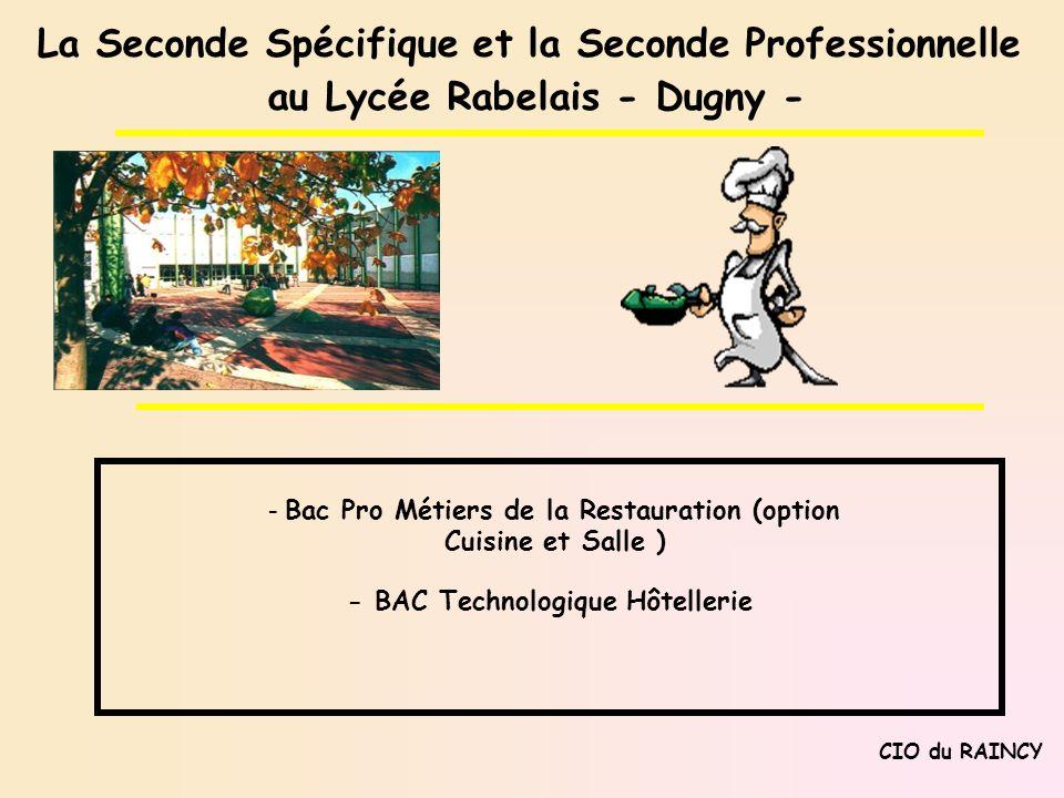 La Seconde Spécifique et la Seconde Professionnelle
