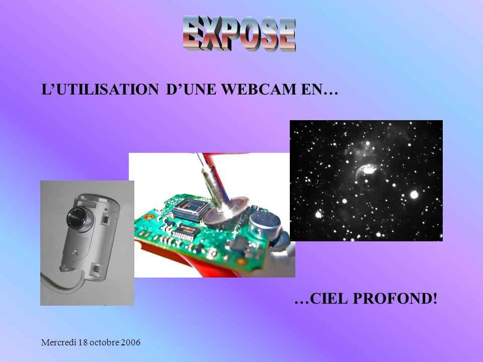 EXPOSE L'UTILISATION D'UNE WEBCAM EN… …CIEL PROFOND!