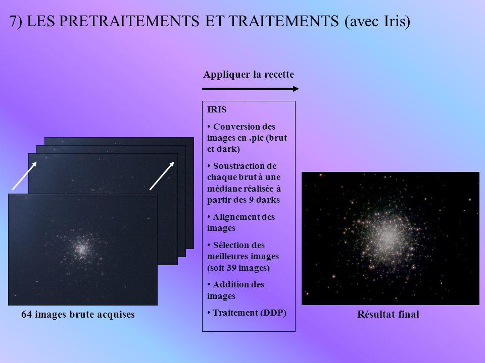 7) LES PRETRAITEMENTS ET TRAITEMENTS (avec Iris)