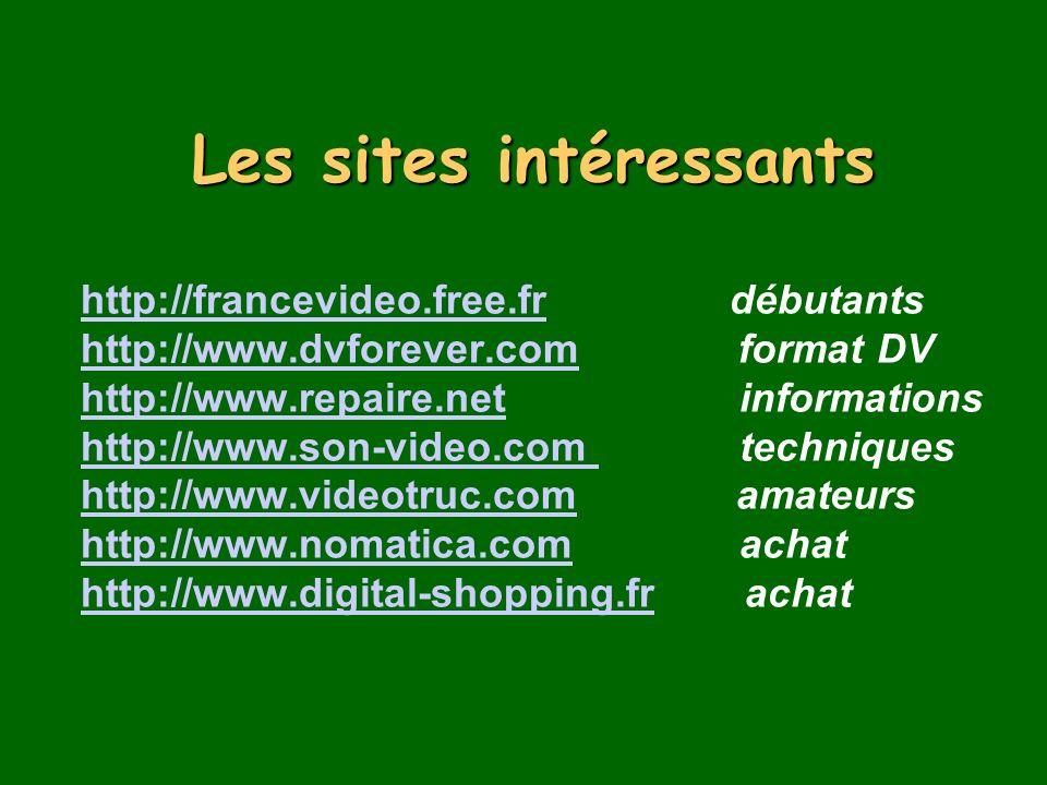 Les sites intéressants http://francevideo. free