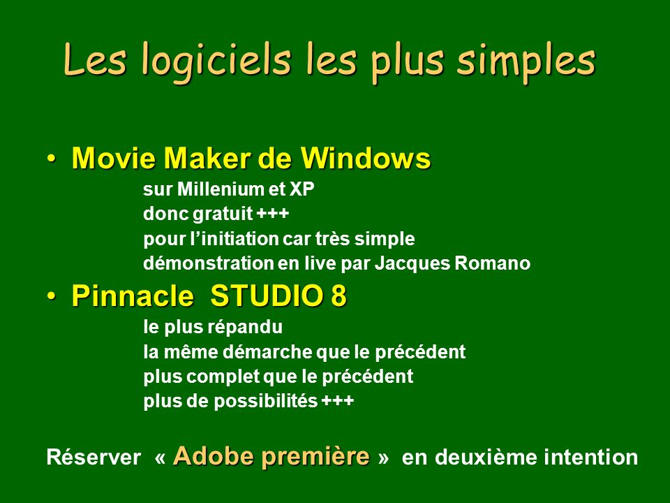 Les logiciels les plus simples