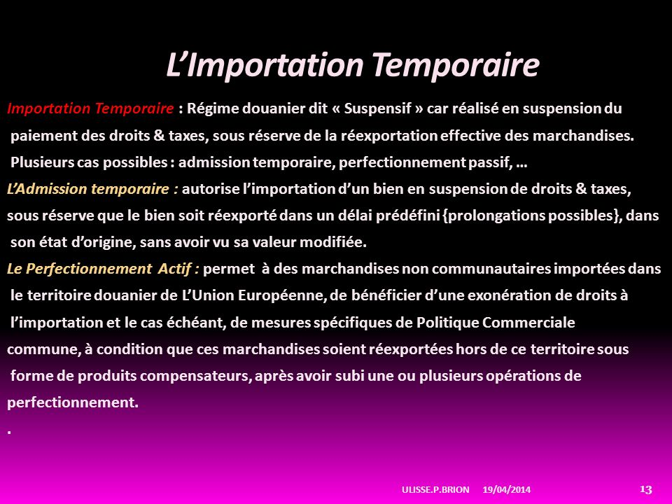 L'Importation Temporaire