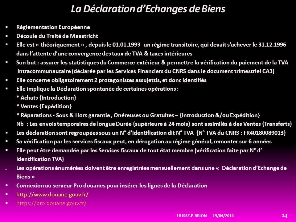 La Déclaration d'Echanges de Biens