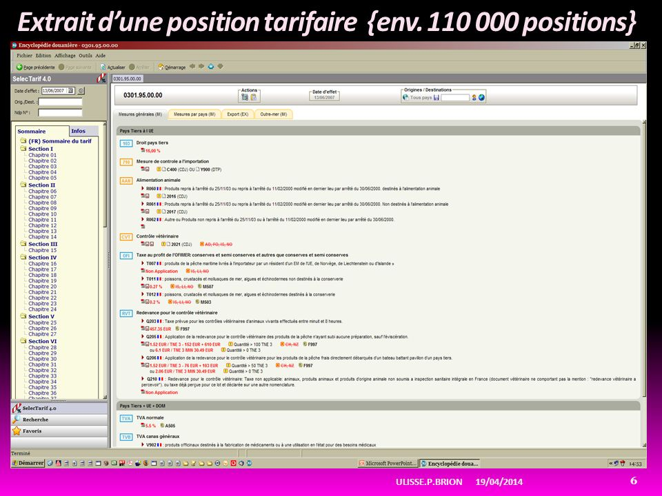 Extrait d'une position tarifaire {env. 110 000 positions}