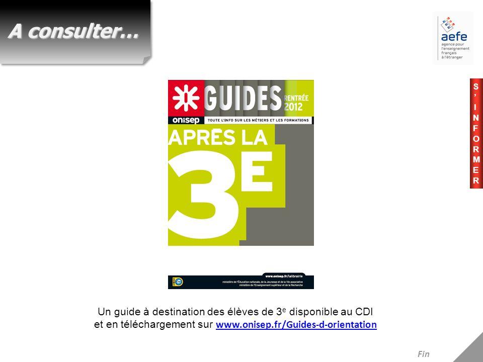 A consulter… S'INFORMER. Un guide à destination des élèves de 3e disponible au CDI et en téléchargement sur www.onisep.fr/Guides-d-orientation.
