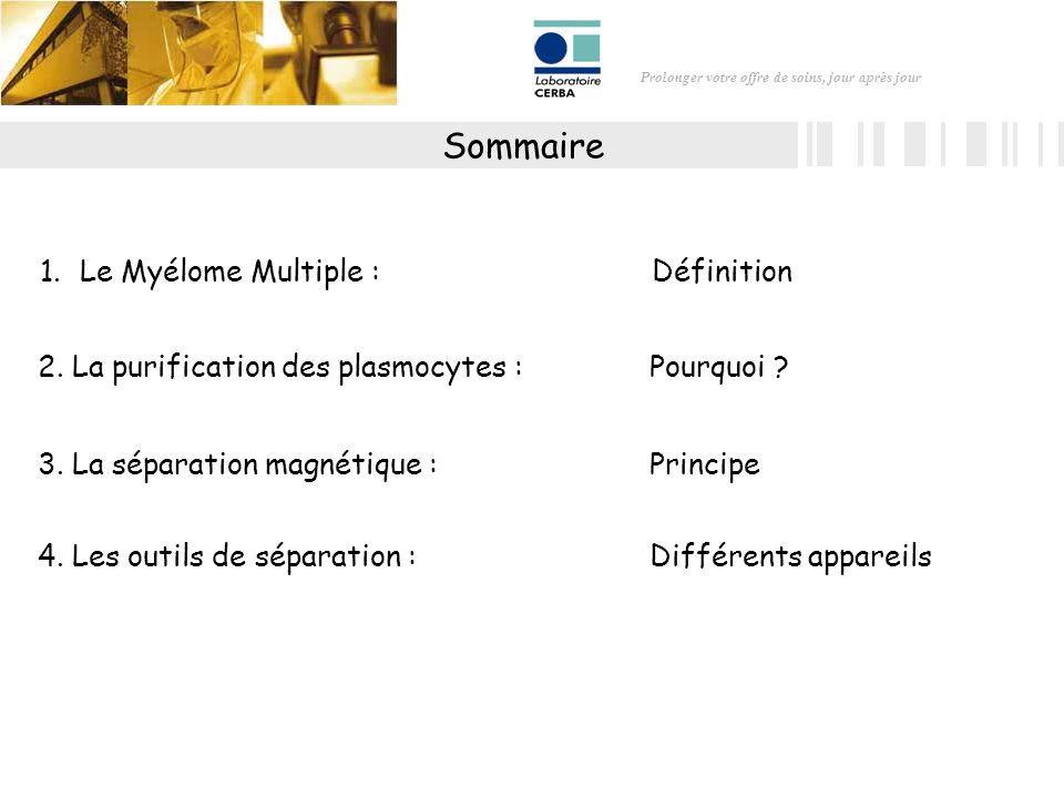 Sommaire Le Myélome Multiple : Définition