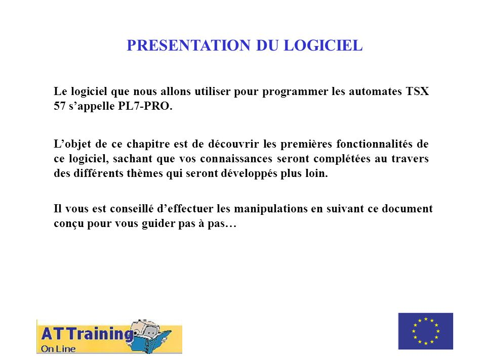 ROLE DES DIFFERENTS ELEMENTS PRESENTATION DU LOGICIEL