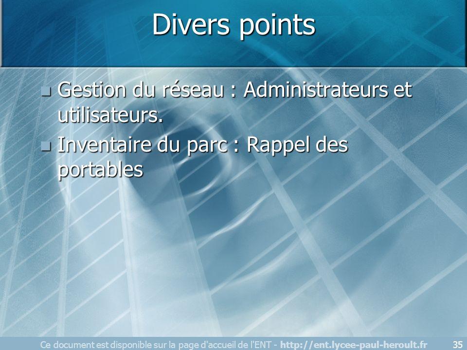 Divers points Gestion du réseau : Administrateurs et utilisateurs.