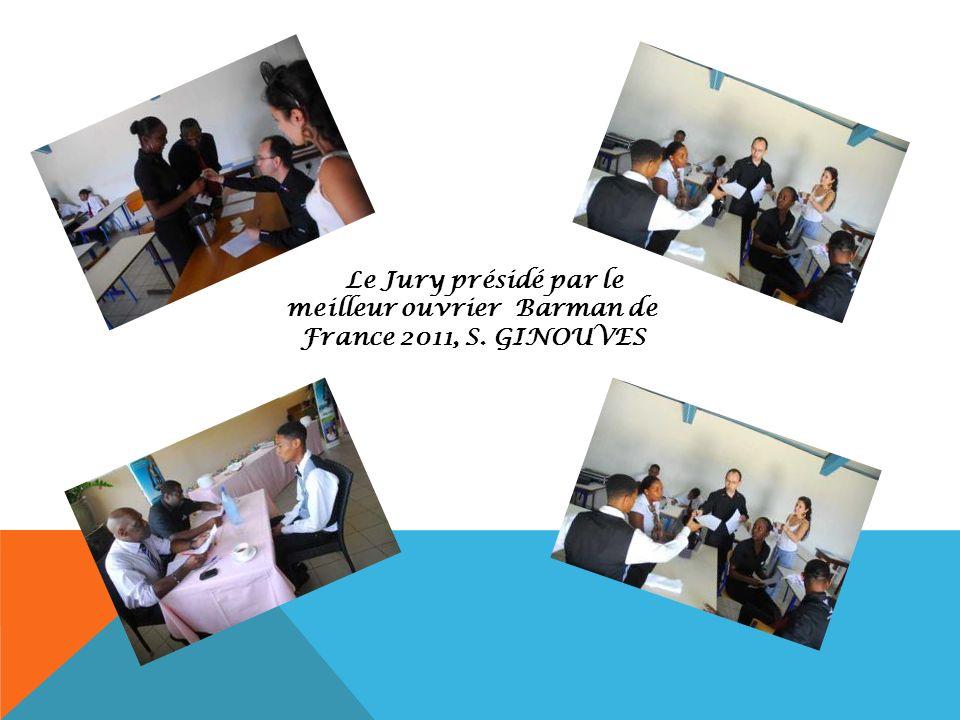 Le Jury présidé par le meilleur ouvrier Barman de France 2011, S