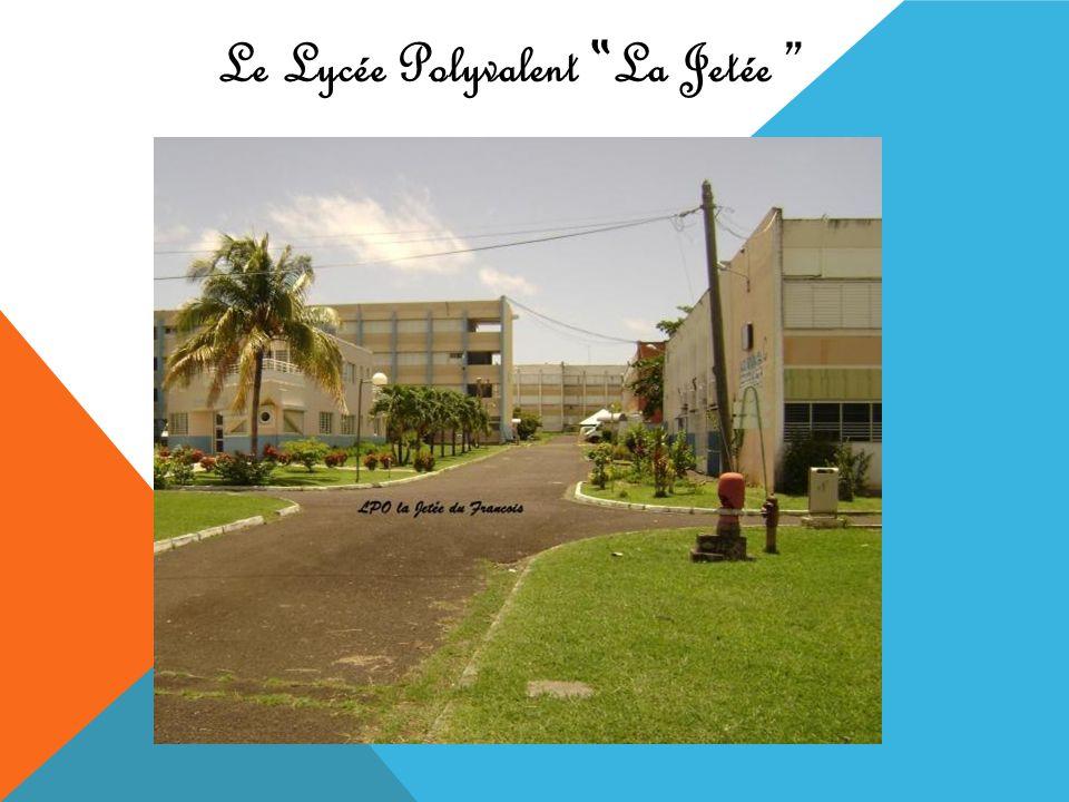 "Le Lycée Polyvalent ""La Jetée"