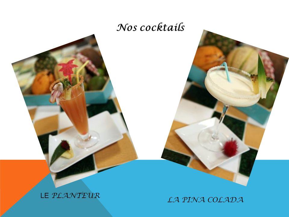 Nos cocktails LE PLANTEUR LA PINA COLADA