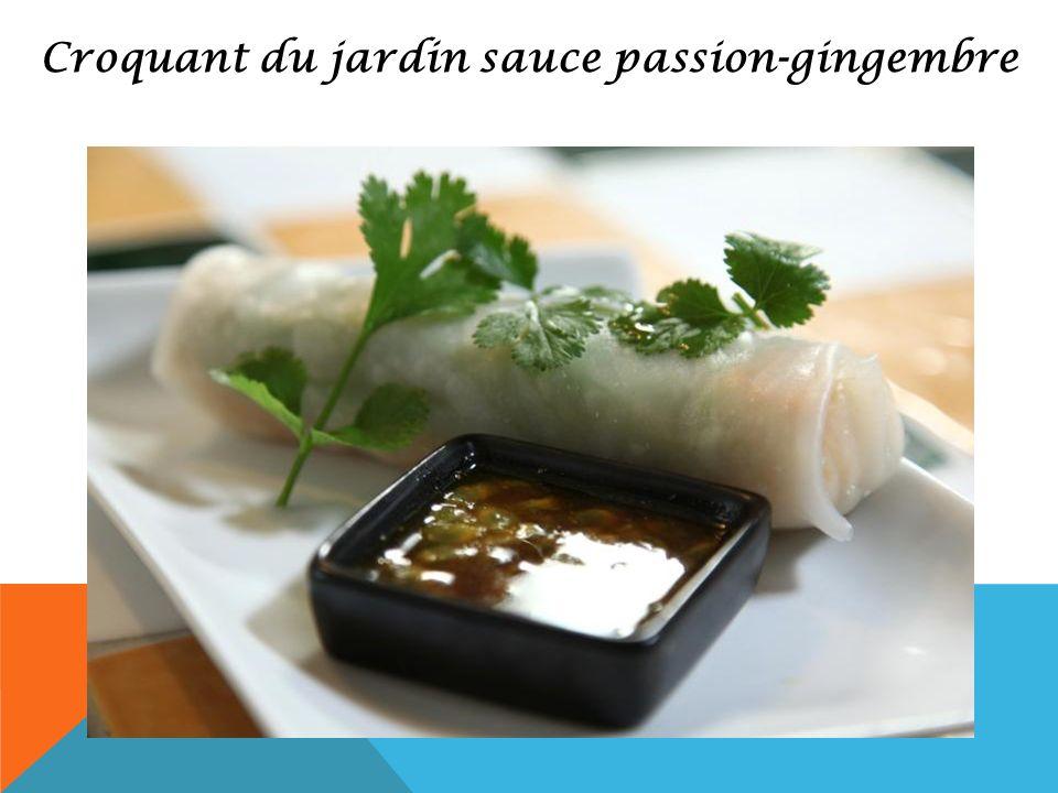 Croquant du jardin sauce passion-gingembre