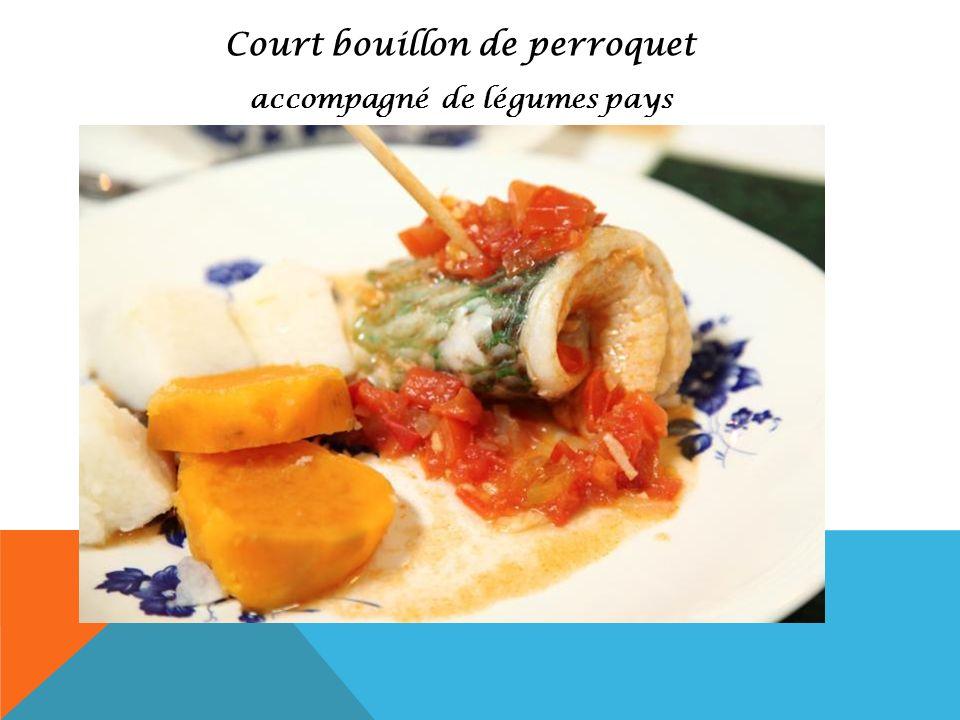 Court bouillon de perroquet accompagné de légumes pays