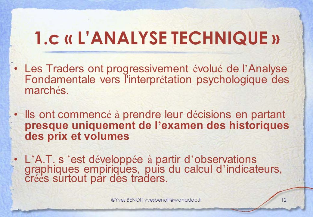 1.c « L'ANALYSE TECHNIQUE »