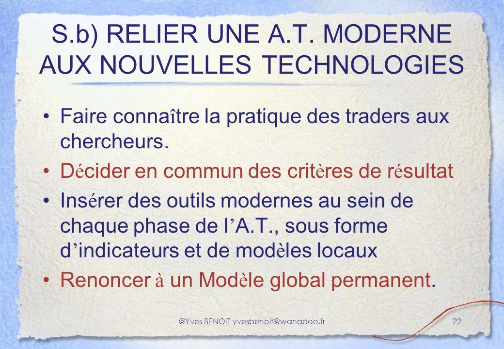 S.b) RELIER UNE A.T. MODERNE AUX NOUVELLES TECHNOLOGIES