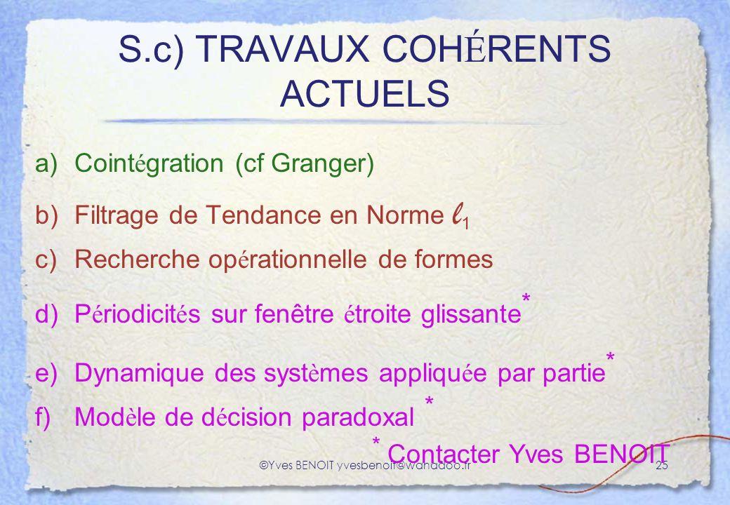S.c) TRAVAUX COHÉRENTS ACTUELS