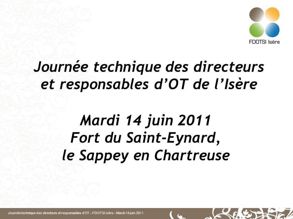 Journée technique des directeurs et responsables d'OT de l'Isère