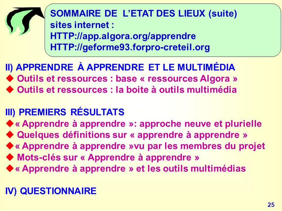 SOMMAIRE DE L'ETAT DES LIEUX (suite)