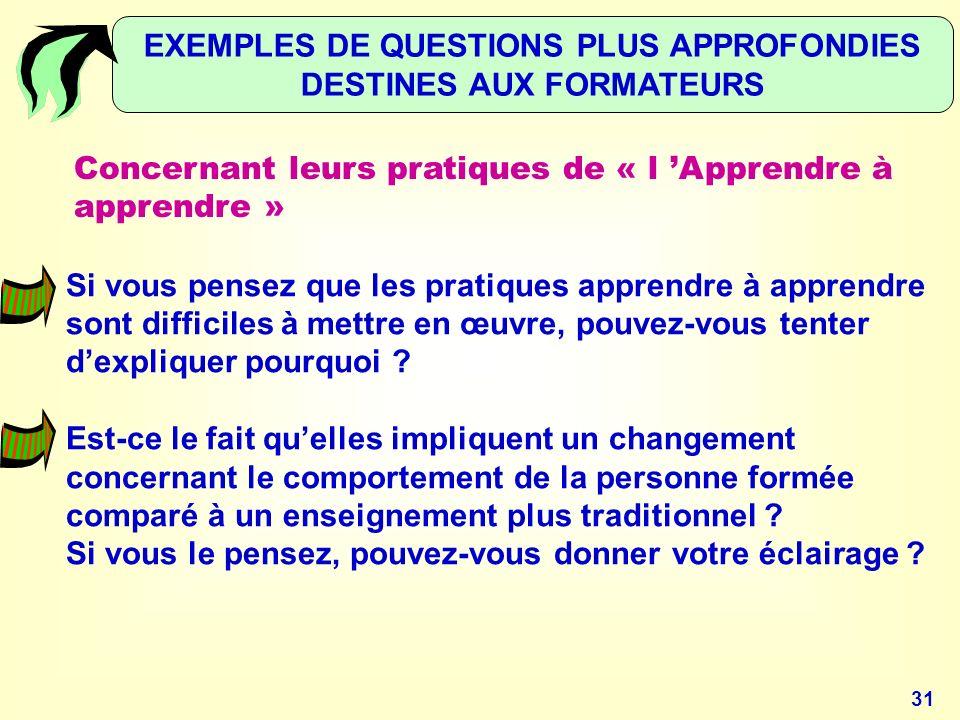EXEMPLES DE QUESTIONS PLUS APPROFONDIES DESTINES AUX FORMATEURS