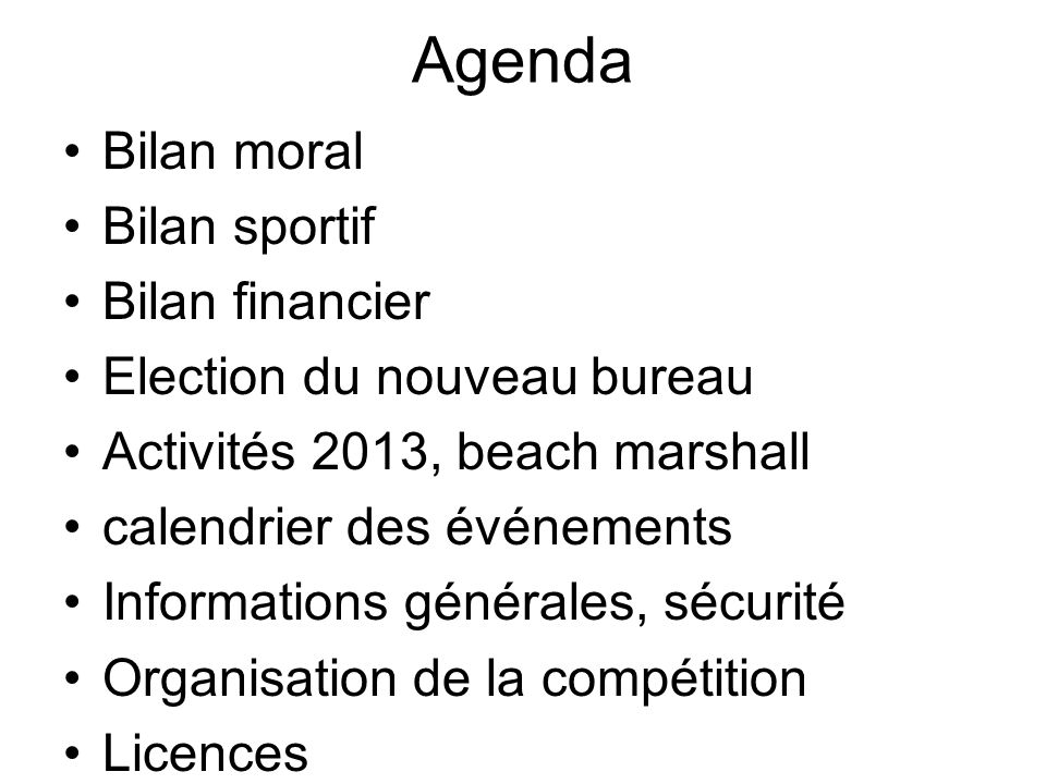 Agenda Bilan moral Bilan sportif Bilan financier
