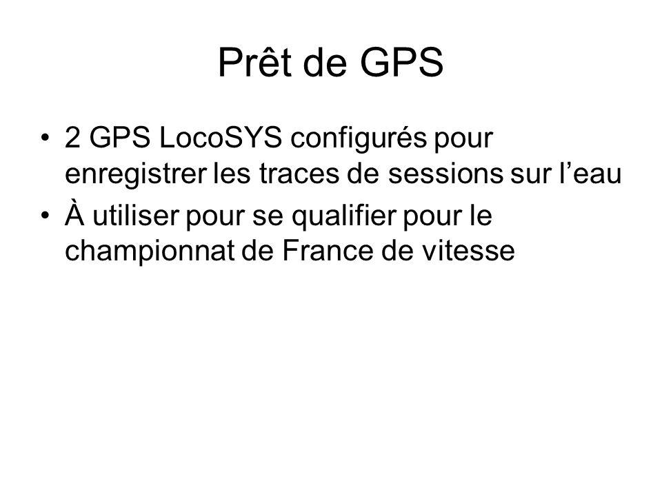 Prêt de GPS 2 GPS LocoSYS configurés pour enregistrer les traces de sessions sur l'eau.