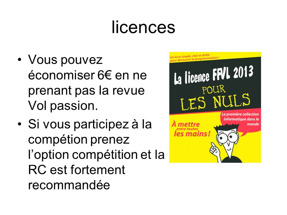 licences Vous pouvez économiser 6€ en ne prenant pas la revue Vol passion.