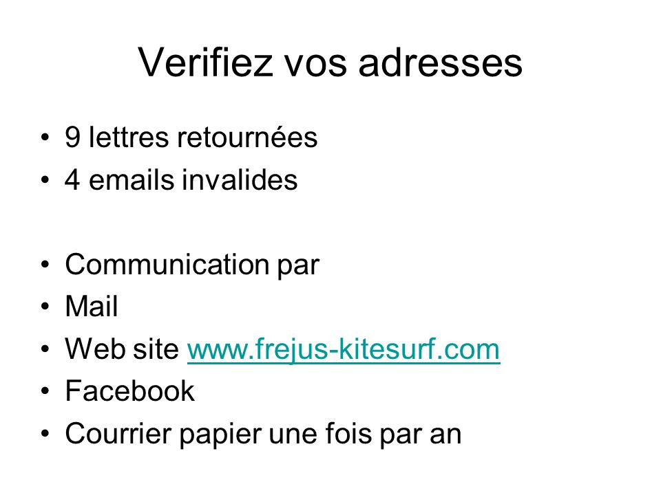 Verifiez vos adresses 9 lettres retournées 4 emails invalides