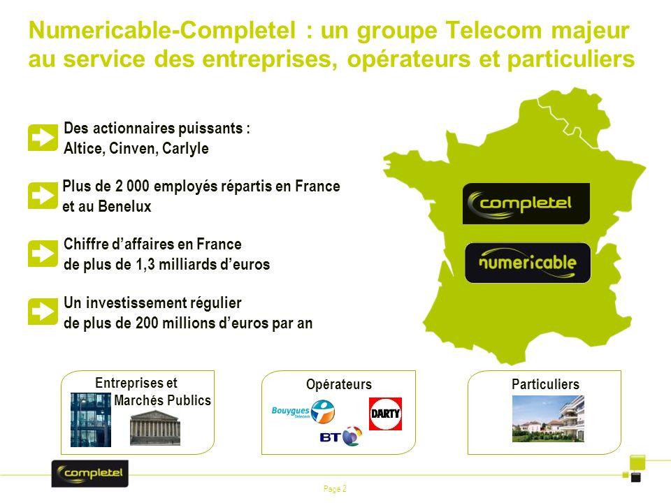 Numericable-Completel : un groupe Telecom majeur au service des entreprises, opérateurs et particuliers
