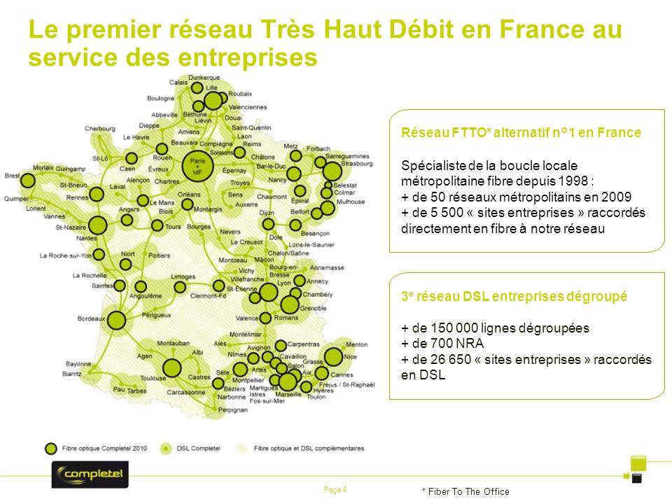 Le premier réseau Très Haut Débit en France au service des entreprises