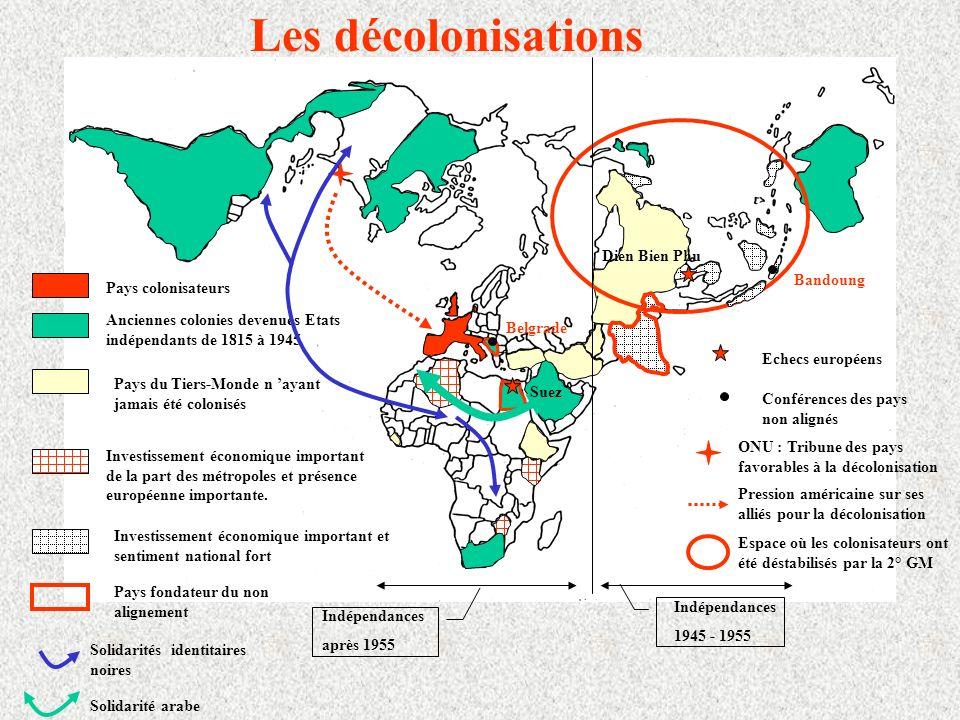 Les décolonisations Dien Bien Phu Bandoung Pays colonisateurs