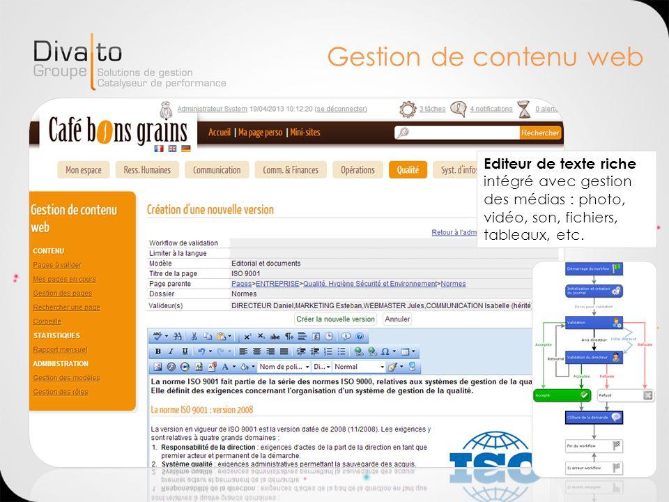 Gestion de contenu web Editeur de texte riche intégré avec gestion des médias : photo, vidéo, son, fichiers, tableaux, etc.