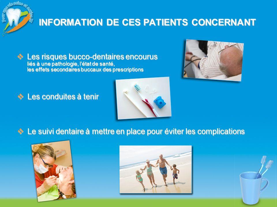 INFORMATION DE CES PATIENTS CONCERNANT