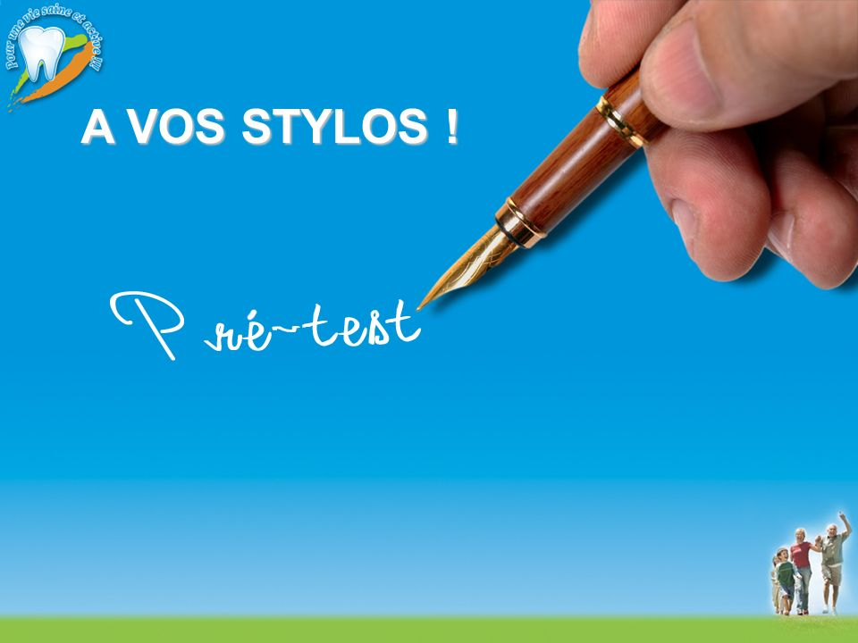 A VOS STYLOS !