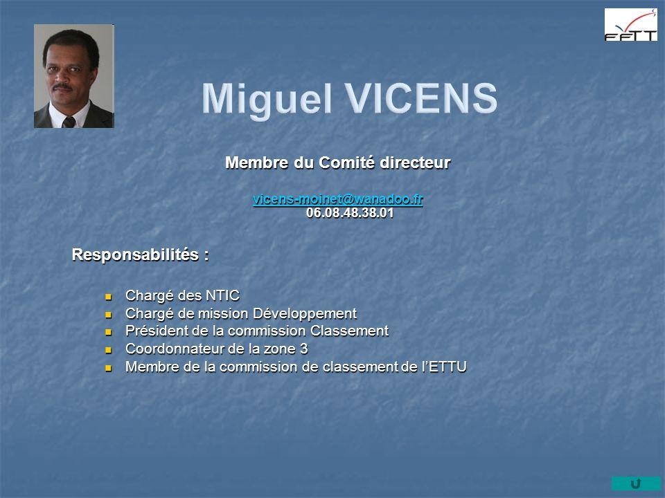 Membre du Comité directeur vicens-moinet@wanadoo.fr 06.08.48.38.01