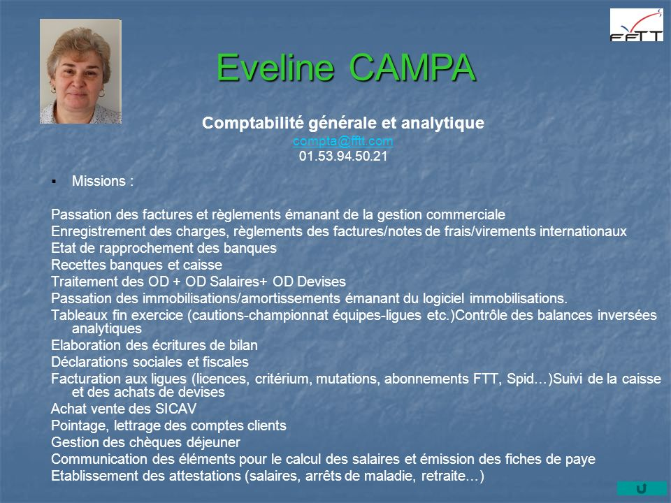 Comptabilité générale et analytique compta@fftt.com 01.53.94.50.21