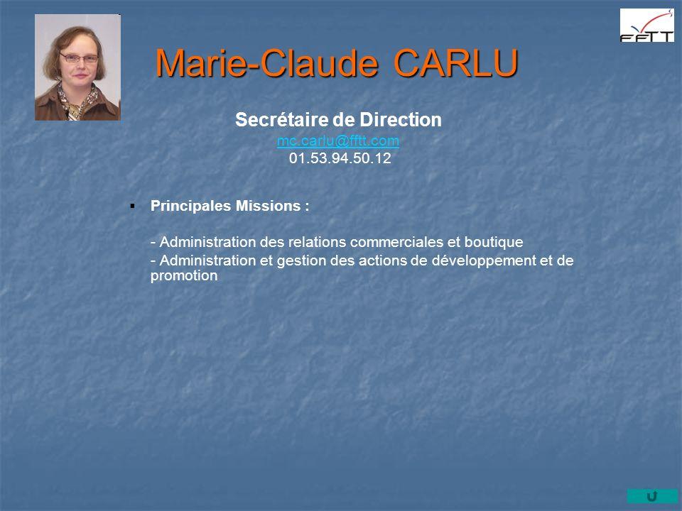 Marie-Claude CARLU Secrétaire de Direction